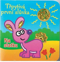 KNIHA Trblietavé slovíčka - Na statku