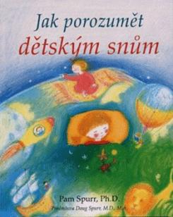 KNIHA Jak porozumět dětským snům (CZ)