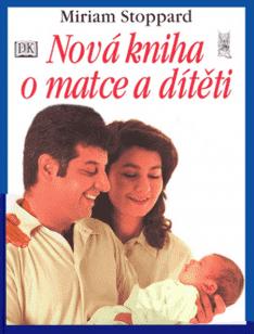 KNIHA Nová Kniha o matce a dítěti (CZ)