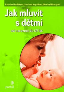 KNIHA Jak mluvit s dětmi (CZ)