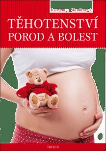 KNIHA Těhotenství, porod a bolest (CZ)