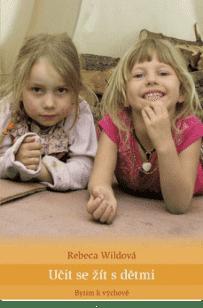 KNIHA Učit se žít s dětmi (CZ)