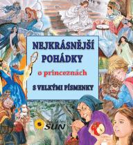 KNIHA Nejkrásnější pohádky o princeznách