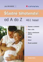 KNIHA Šťastné těhotenství od A do Z (CZ)