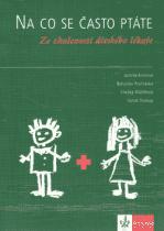 KNIHA Na co se často ptáte Ze zkušeností dětského lékaře (CZ)