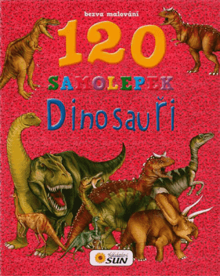 KNIHA Bezva maľovanie - Dinosaury 120 samolepiek