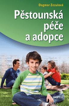 KNIHA Pěstounská péče a adopce (CZ)