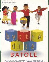 KNIHA Bystré dítě Batole (CZ)